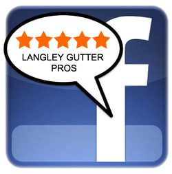 Like us on Facebook Langley gutter pros